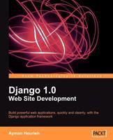 Django 1.0 Web Site Development