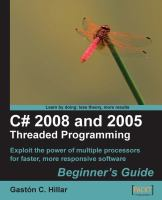 C# 2008 and 2005 Threaded Programming Beginner's Guide
