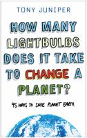 How Many Lightbulbs Does It Take to Change A Planet?