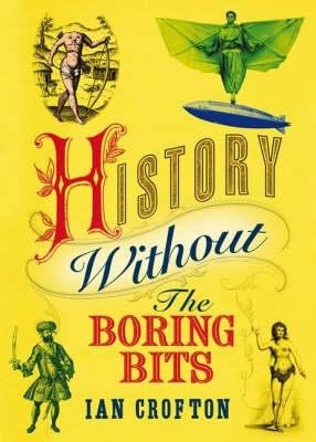 History Without the Boring Bits cover