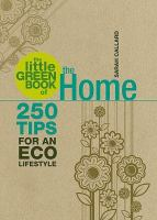 The Little Green Book of the Home