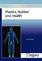Plastics, Rubber and Health