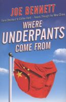 Where Underpants Come From