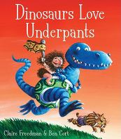 Dinosaurs Love Underpants