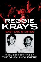Reggie Kray's East End Stories