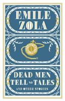 Dead Men Tell No Tales and Other Stories