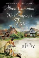 Margery Allingham's Albert Campion Returns in Mr Campion's Fox
