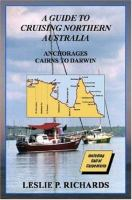 A Guide to Cruising Northern Australia