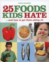 25 Foods Kids Hate