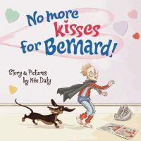 No More Kisses for Bernard