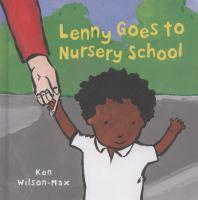 Lenny Goes to Nursery School