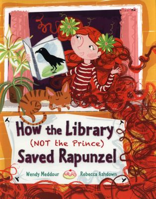 """Book Cover - How the Library (Not the Prince) Saved Rapunzel"""" title=""""View this item in the library catalogue"""
