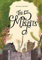 The 5 Misfits