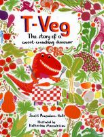 T-Veg the Story of A Carrot - Crunching Dinosaur