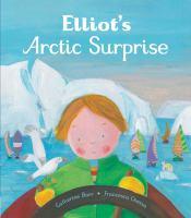 Elliott's Arctic Surprise