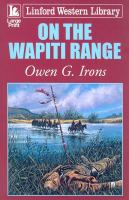 On the Wapiti Range