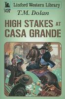High Stakes at Casa Grande