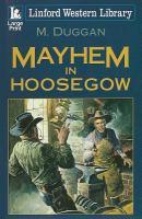 Mayhem in Hoosegow