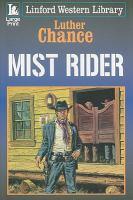 Mist Rider