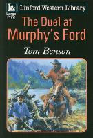The Duel at Murphy's Ford