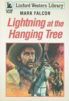 Lightning at the Hanging Tree