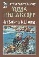 Yuma Breakout