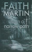 Down A Narrow Path