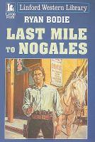 Last Mile to Nogales