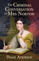 The Criminal Conversation of Mrs. Norton