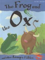 The Frog and the Ox and Other Aesop's Fabes
