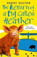 Return of A Pig Called Heather