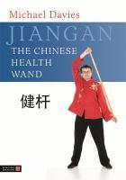 Jiangan-- the Chinese Health Wand