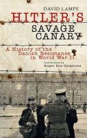 Hitler's Savage Canary