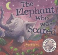 The Elephant Who Was Scared