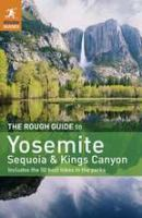 The Rough Guide to Yosemite, Sequoia and Kings Canyon