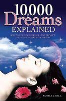 10,000 Dreams Explained