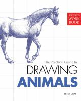 The practical guide to drawing animals