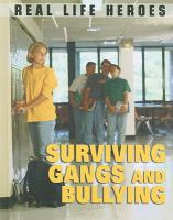 Surviving Gangs and Bullying