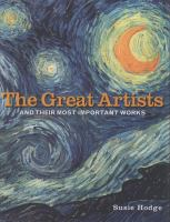 The Great Artists and Their Most Important Works