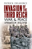 Invasion of the Third Reich, War & Peace