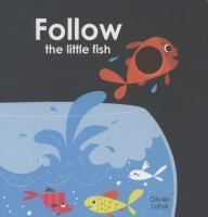 Follow the Little Fish