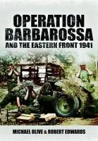 Operation Barbarossa and the Eastern Front 1941