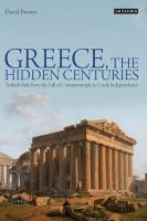 Greece, the Hidden Centuries