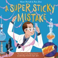 A Super Sticky Mistake