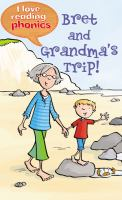 Bret and Grandma's Trip!