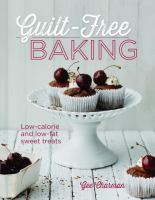 Guilt-free Baking