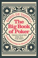 The Big Book of Poker, Texas Hold'em and All the Rest