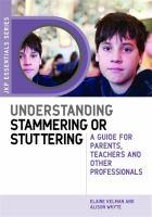 Understanding Stammering or Stuttering