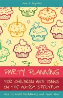 Party Planning for Children and Teens on the Autism Spectrum