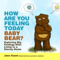 How Are You Feeling Today, Baby Bear?